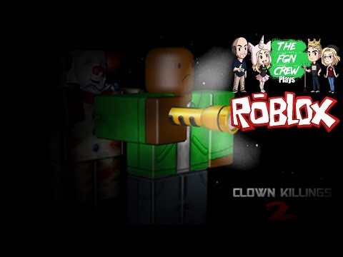 The FGN Crew Plays: ROBLOX - Clown Killings Part 2