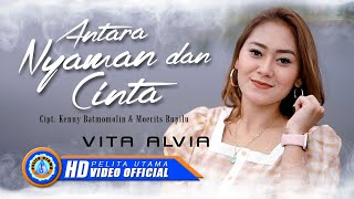 Download lagu Vita Alvia - Antara Nyaman Dan Cinta | Lagu Terbaru 2020 (Official Music Video)
