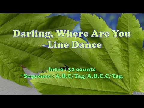 Darling, Where Are You (By Jennifer Jou) - Line Dance - 親愛的,你在哪裡
