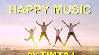 Happy Upbeat Background Music For Videos | Royalty-Free Music by TimTaj