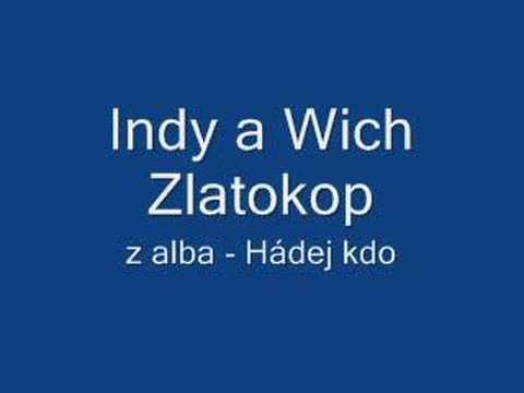 Indy a Wich Hádej kdo - Zlatokop