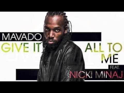 Mavado Ft. Nicki Minaj - Give It All To Me (Raw) Overdrive Riddim