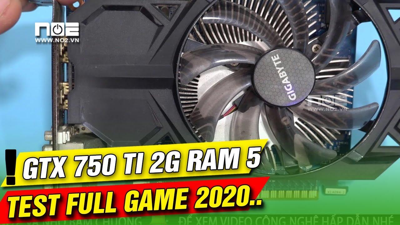 CARD VGA GTX 750 Ti Test FULL GAME 2020