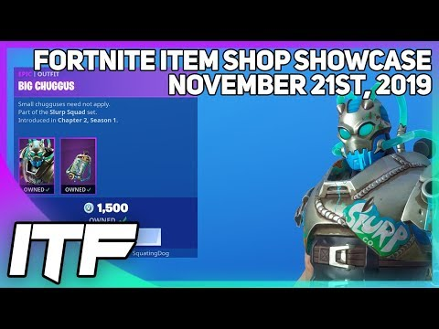 Fortnite Item Shop *NEW* BIG CHUGGUS SKIN! [November 21st, 2019] (Fortnite Battle Royale)