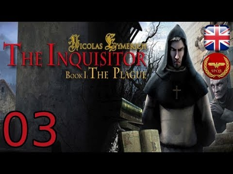 Nicolas Eymerich the Inquisitor - Book I: The Plague - [03/08] - Latin Sub English Walkthrough |