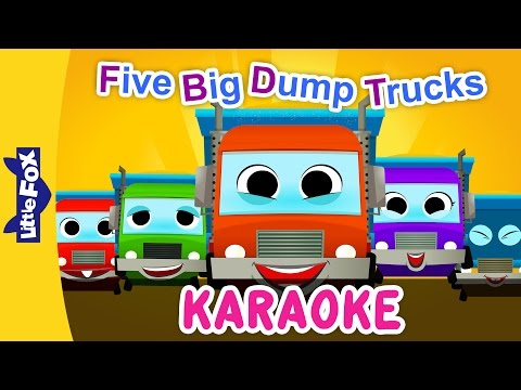 Five Big Dump Trucks | Sing-Alongs | Karaoke Version | Full HD | By Little Fox