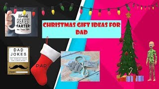 Best Christmas Gifts For Dads I  Fantastic Christmas Presents For Dads 2018