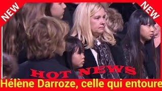 """Hélène Darroze, celle qui entoure Jade et Joy : Johnny Hallyday lui a confié """"ses femmes"""""""