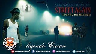 Leyendah - Streets Again - September 2018