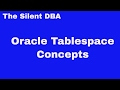 Oracle Tablespace Concepts