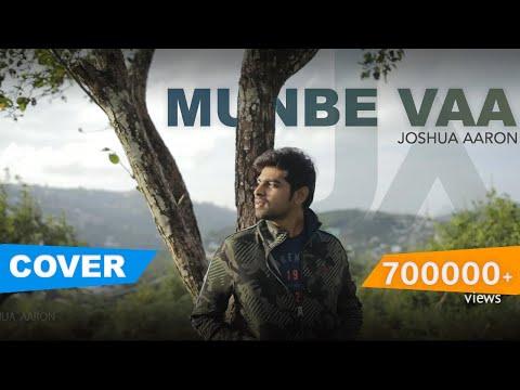 Munbe Vaa | Cover Version | Joshua Aaron