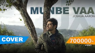 Munbe Vaa | Cover Version | Joshua Aaron