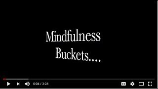WORKSHOP #12 FREE MINDFULNESS BUCKETS to develop intrinsic values in your classroom!