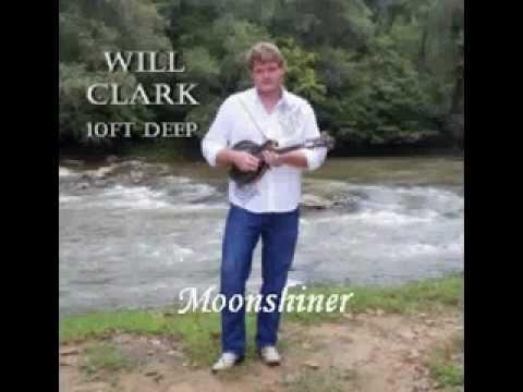 Will Clark- Moonshiner