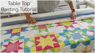 Table Top Roll Basting for Quilting - Excerpt from the Sunny Star Quilt Along!