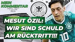 Özil Rücktritt: Wir sollten uns schämen! | Kommentar
