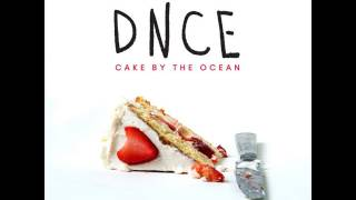 DNCE - Cake By The Ocean [MP3 Free Download]