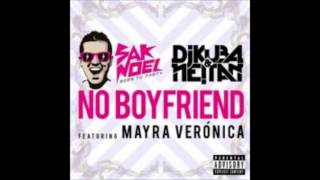 Sak Noel, Dj Kuba & Neitan No Boyfriend ft  Mayra Veronica