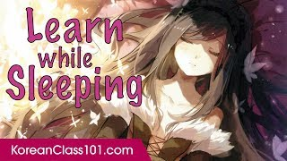 Download Video Learn Korean While Sleeping 8 Hours - Must-Know Phrases for Daily Life MP3 3GP MP4