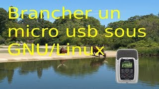 linux brancher son micro usb