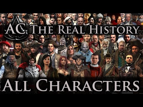 "Assassin's Creed: The Real History - ""All Historical Characters"""