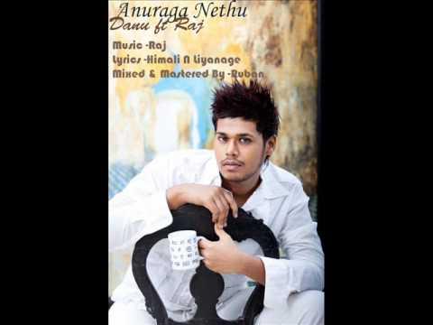 Anuraga Nethu- Danu Ft Raj (Full Length Audio)