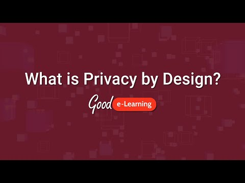 What is Privacy by Design? (GDPR) | Good e-Learning