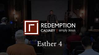 Esther 4 - Redemption Calvary