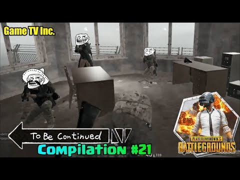 To Be Continued Amazing PUBG Compilation #21 🔫🎮😜 | PUBG | Game TV