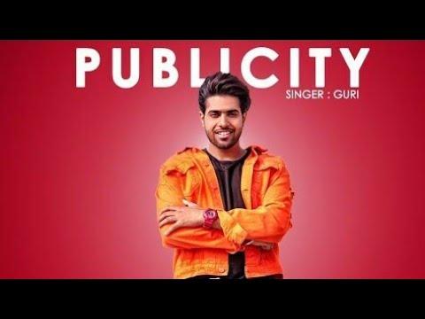 GURI - PUBLICITY (Full Song) DJ Flow | Latest Punjabi Songs 2018 | Geet MP3 full video