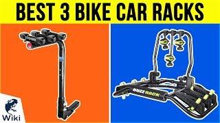 10 Best 3 Bike Car Racks 2018