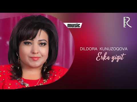 Dildora Kunuzoqova - Erka Yigit Music