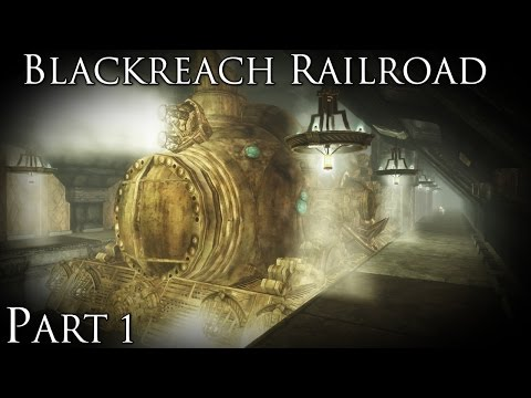 Skyrim Mods: Blackreach Railroad - Part 1