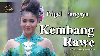 Download lagu Prigel Pangayu - Kembang Rawe (Official Music Video)