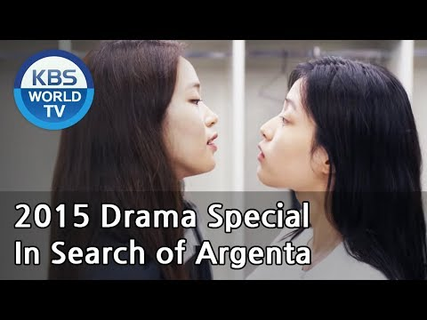 In Search of Argenta | 알젠타를 찾아서 (Drama Special / 2015.09.25)