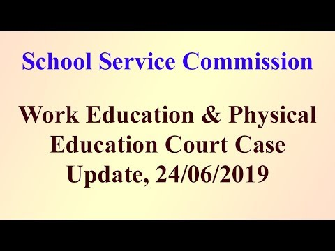 SSC : Work Education & Physical Education Court Case update, 24/06/2019