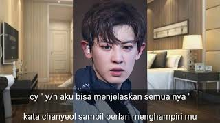 FF SUB INDO EXO (CHANYEOL) WHAT ARE YOU WAITING FOR PART 19.