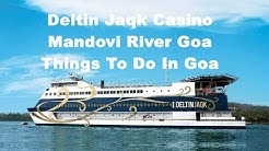 Deltin JaQk Casino | Mandovi River Goa | Things To Do In Goa