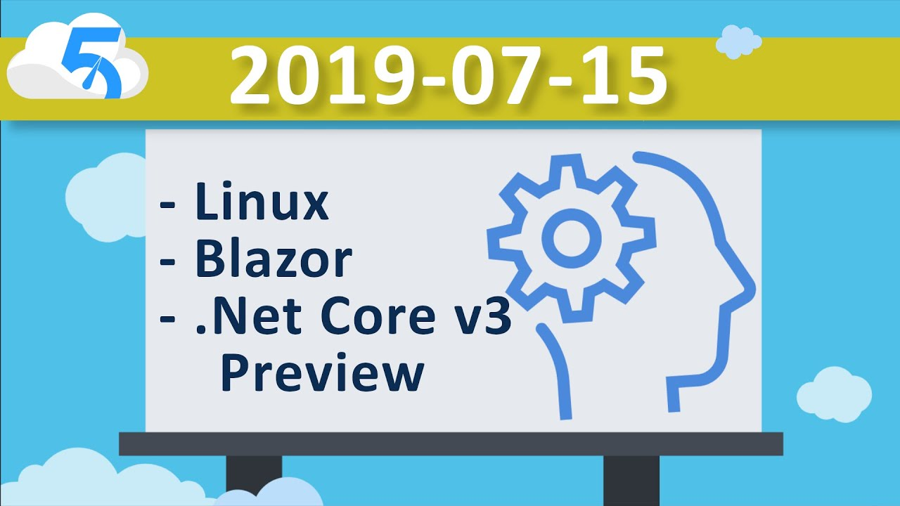 2019-07-15 (VOD) Let's Learn Blazor ( Net Core v3 Preview6) on Linux