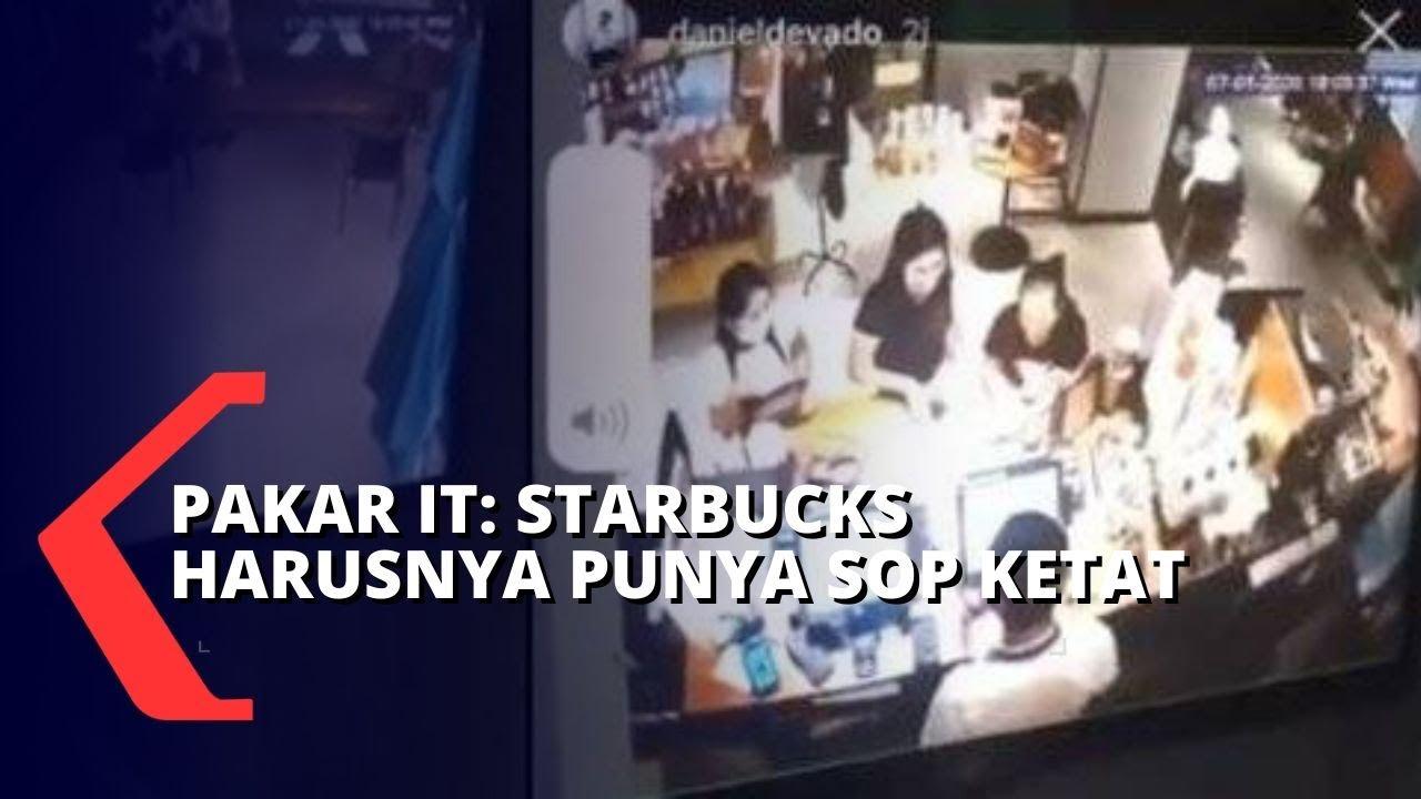 Pakar IT: Starbucks Seharusnya Miliki SOP yang Ketat