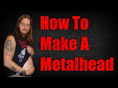 Download Youtube: How To Make A Metalhead