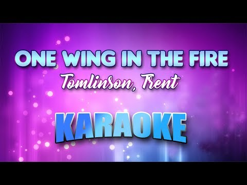 Tomlinson, Trent - One Wing In The Fire (Karaoke version with Lyrics)