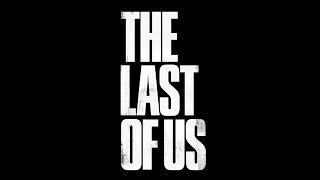 Скачать The Last Of Us Old Menu Theme Unreleased OST