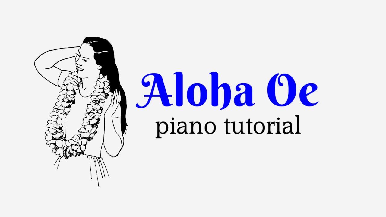 Aloha Oe, Farewell to Thee, Hawaiian, easy piano tutorial with free sheet  music