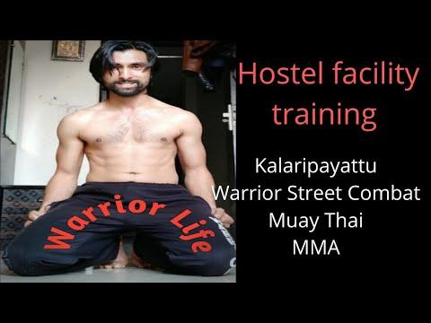 Hostel facility training | KALARIPAYATTU,MMA ,MUAY THAI, STREET SELF DEFENSE