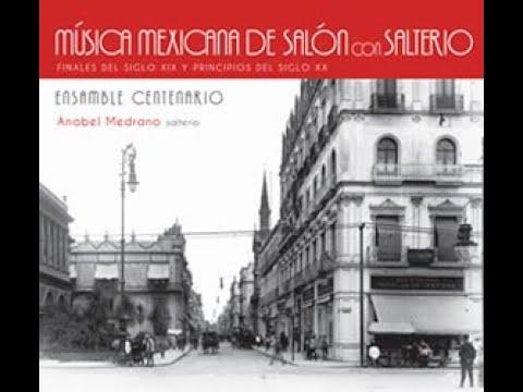 Chapultepec, de Higinio Ruvalcaba, Ensamble Centenario, Tempus Clásico