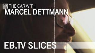 MARCEL DETTMANN In the car with EB.TV
