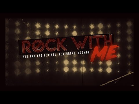 Viv and the Revival - ROCK WITH ME (feat. ecomog)