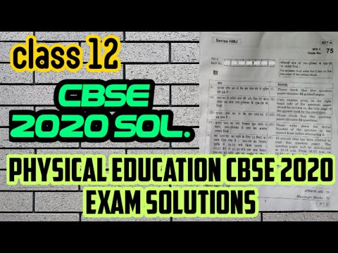 CBSE CLASS 12 PHYSICAL EDUCATION SOLUTIONS 2020//phusical education answer Key cbse 12th board //sol