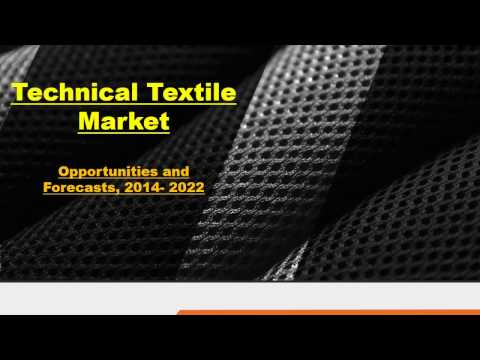 Technical Textile Market - Industry set to Grow Positively